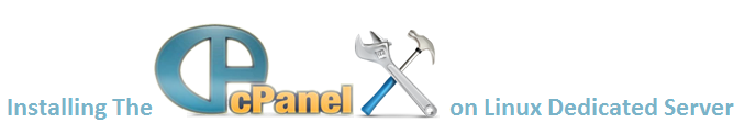 How To Install cPanel On Your Linux dedicated Servers